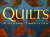 Quilts a Living Tradition (0883633248) by Shaw, Robert