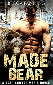 Made Bear (Mafia Bear Shifter Romance)