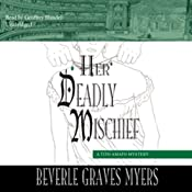 Her Deadly Mischief: A Baroque Mystery | [Beverle Graves Myers]