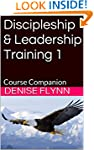 Discipleship & Leadership Training 1:...