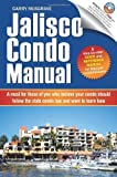 img - for Jalisco Condo Manual by Musgrave, Garry Neil (2011) Paperback book / textbook / text book