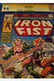 "Iron Fist #14 CGC SS ""Stan Lee"" 1st Appearance Of The Sabretooth (from Wolverine & X-Men) Xmen"