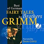 Best of German Fairy Tales by Brothers Grimm 2 |  Brothers Grimm