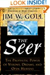 The Seer: The Prophetic Power of Visi...