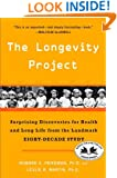 The Longevity Project: Surprising Discoveries for Health and Long Life from the Landmark Eight-Decade S tudy