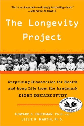 the longevity project Howard s friedman and leslie r martin, the longevity project: surprising  discoveries for health and long life from the landmark.