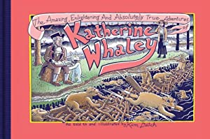 Amazing, Enlightening and Absolutely True Adventures of Katherine Whaley