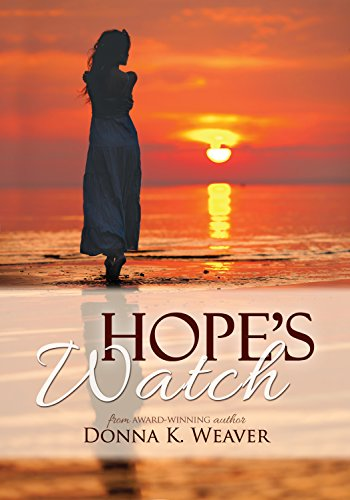 Hope's Watch, Safe Harbors by Donna K. Weaver ebook deal