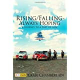 Rising/falling - Always Hoping: A Journey to a Part of Asiaby Craig Chamberlain