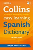 Easy Learning Spanish Dictionary (Collins Easy Learning Spanish)