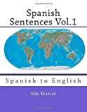 img - for Spanish Sentences Vol.1: Spanish to English (Volume 1) book / textbook / text book