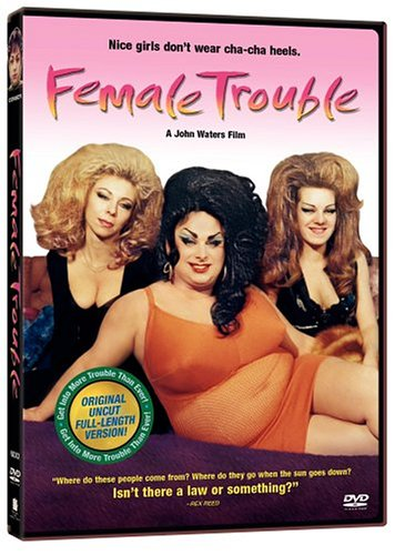 Female Trouble / ������� �������� (1974)