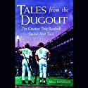 Tales from the Dugout Audiobook by Mike Shannon Narrated by Patrick Cullen