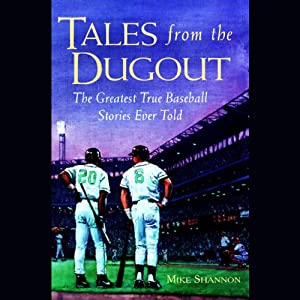 Tales from the Dugout | [Mike Shannon]