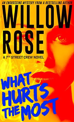 Am I pretty? Imagine being asked that question standing face to face with a killer. What would you answer?  Willow Rose's engrossing, heart-stopping thriller What Hurts The Most