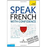 Speak French with Confidence: Teach Yourselfby Jean-Claude Arragon