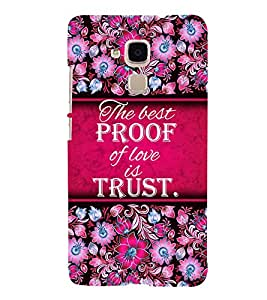 Trust Of Love 3D Hard Polycarbonate Designer Back Case Cover for Huawei Honor 5C : Huawei Honor 7 Lite : Huawei GT3