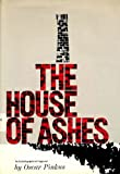 img - for THE HOUSE OF ASHES, AN AUTOBIOGRAPHICAL FRAGMENT book / textbook / text book