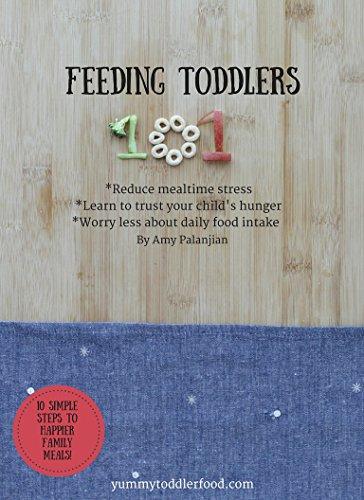 Feeding Toddlers 101