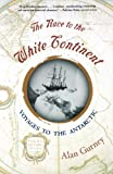 The Race to the White Continent: Voyages to the Antarctic