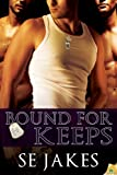 Bound for Keeps (Men of Honor)