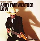 The Very Best Of Andy Fairweather Low