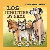 Los Diggities by Name | Jeanie Cunningham, Elisabeth Thormodsrud