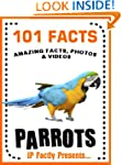 101 Facts... Parrots! Parrot Book for...