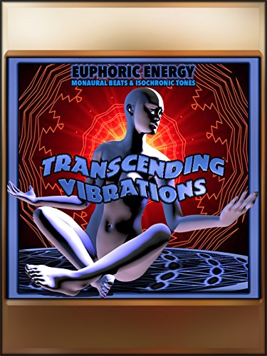 Euphoric Energy (Beta Brainwave Meditation)