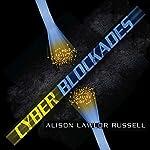 Cyber Blockades   Alison Lawlor Russell