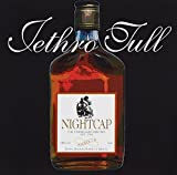 Nightcap Unreleased 1973-1991 by JETHRO TULL (2000-01-11)