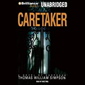 The Caretaker | [Thomas W. Simpson]