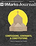 img - for Confessions Covenants & Constitutions | 9Marks Journal: How To Organize Your Church book / textbook / text book