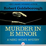 Murder in E Minor (       UNABRIDGED) by Robert Goldsborough Narrated by L. J. Ganser