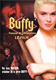 echange, troc Buffy, tueuse de vampires -  le Film