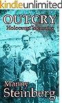 Outcry: Holocaust Memoirs (English Ed...