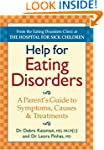 Help for Eating Disorders: A Parent's...