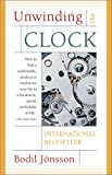 img - for Unwinding the Clock. Ten Thoughts on Our Relationship to Time book / textbook / text book