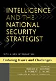 img - for Intelligence and the National Security Strategist book / textbook / text book
