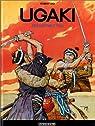 Ugaki : L'Escrimeur fou