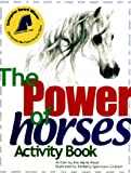The Power Of Horses: Activity Book