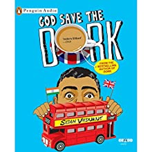 God Save the Dork (       UNABRIDGED) by Sidin Vadukut Narrated by Merrill Sequeira