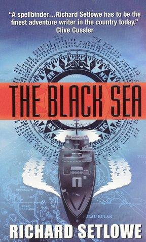 The Black Sea: A Novel, Richard Setlowe