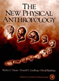 The New Physical Anthropology (0132065177) by Shirley C. Strum