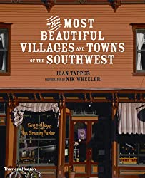 The Most Beautiful Villages and Towns of the Southwest (The Most Beautiful Villages)