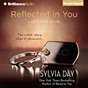 Reflected in You: A Crossfire Novel, Book 2 | [Sylvia Day]