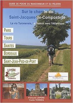 Sur le chemin de saint jacques de compostelle la via - Saint jean pied de port saint jacques de compostelle ...