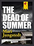 img - for The Dead of Summer (The Anders Knutas Series) book / textbook / text book