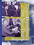 Great Depression and New Deal: Biographies Edition 1. (U-X-L Great Depression and New Deal Reference Library)