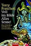 Voll im Bilde / Alles Sense! Zwei Scheibenwelt-Romane in einem Band - Terry Pratchett
